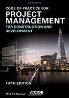 Code of Practice for Project Management for Construction and Development, 5th Edition Front Cover
