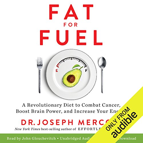 Fat for Fuel Audiobook by Dr. Joseph Mercola [Free Download by Trial] thumbnail