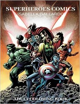 Amazon.com: Adult Coloring Book - Superheroes Comics ...