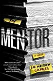 Image of The Mentor: A Thriller