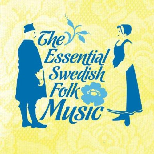 (The Essential Swedish Folk Music)