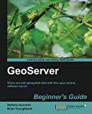 GeoServer, Brian Youngblood and Stefano Iacovella, 1849516685