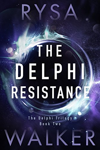 The Delphi Resistance (The Delphi Trilogy)