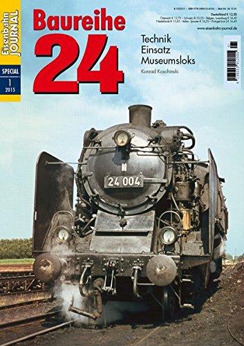 Baureihe 24 - Technik, Einsatz, Museumsloks - Eisenbahn Journal Special 1-2015