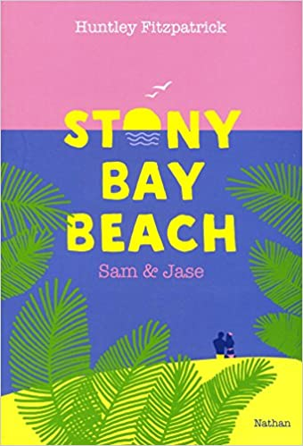 Stony Bay Beach - Tome 1 : Sam & Jase de Huntley Fitzpatrick  51o0SHSn38L._SX338_BO1,204,203,200_