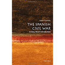 The Spanish Civil War: A Very Short Introduction by Helen Graham (2005-04-28)