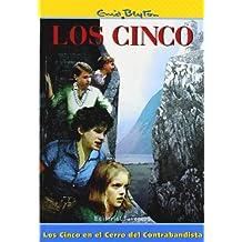 Los cinco en el cerro del contrabandista/the Five Go to Smuggler's Top (Spanish Edition)