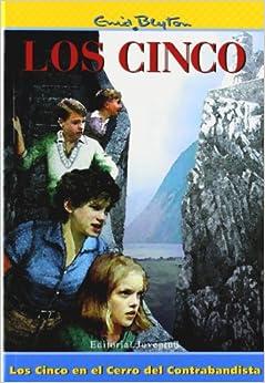 Los Cinco En El Cerro Del Contrabandista por Blyton-los Cinco