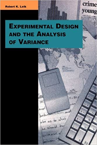 Book Experimental Design and the Analysis of Variance (Pine Forge Press Series in Research Methods and Statistics) by Robert K. Leik (1997-04-19)