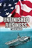 Unfinished Business, F. Waldo Walker, 1425969216
