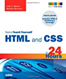 HTML and CSS in 24 Hours, Julie C. Meloni and Michael Morrison, 0672330970