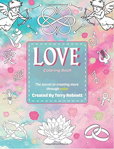 Amazon.com: Love Coloring Book: Creating More Through Color ...
