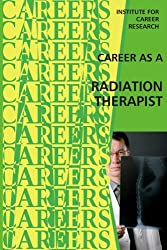 Career as a Radiation Therapist