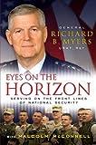 Eyes on the Horizon, Richard B. Myers, 1416560130