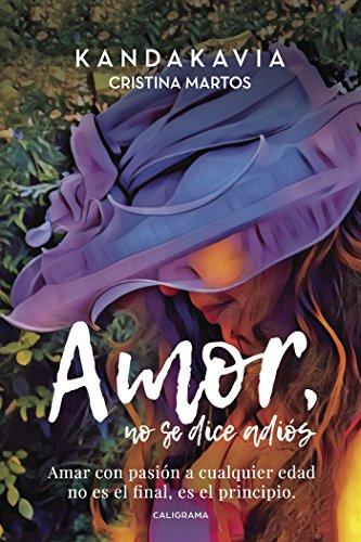 Amor, no se dice adiós (Spanish Edition) by [Martos, Cristina]