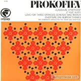 Prokofiev - Prokofiev: Classical Symphony, Lt. Kije Suite. Love for Three Oranges. Overture on Hebrew Themes