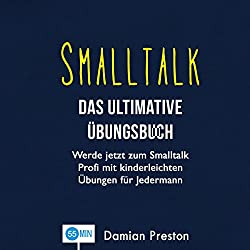 Smalltalk - Das ultimative Übungsbuch