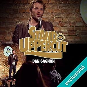 Stand UpPercut : Dan Gagnon Hörspiel