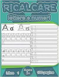 Ricalcare lettere e numeri: 100 pagine di pratica, Libri