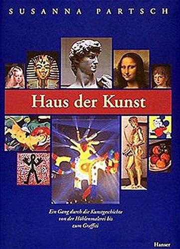Haus der Kunst: Ein Gang durch die europäische Kunstgeschichte von der Höhlenmalerei bis zum Graffiti