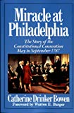 Miracle at Philadelphia, Catherine Drinker Bowen, 0613034295