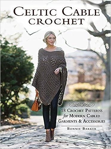 Celtic Cable Crochet: Amazon.de: Bonnie Barker: Fremdsprachige Bücher