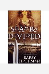 [ Shamra Divided (Shamra Chronicles #02) [ SHAMRA DIVIDED (SHAMRA CHRONICLES #02) ] By Hoffman, Barry ( Author )Mar-15-2010 Paperback
