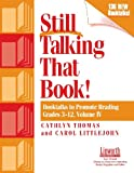 Still Talking That Book!: Booktalks to Promote Reading Grades 3-12, Volume 4 (Professional Growth (Paperback))
