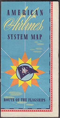 American Airlines Route of the Flagships System Map 1946 code - Maps Flagship