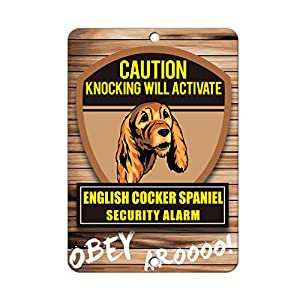 Aluminum Metal Sign Funny Knocking Will Activate English Cocker Spaniel Dog Informative Novelty Wall Art Vertical 12INx18IN 34