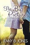The Big Picture (A Katie Parker Production) (Volume 3)
