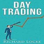 Day Trading | Richard Locke
