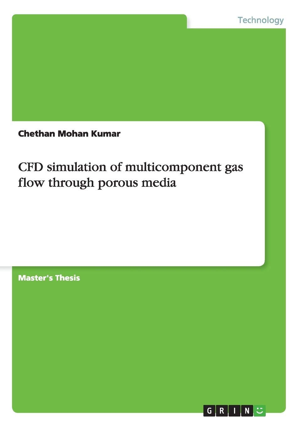 Cfd Simulation of Multicomponent Gas Flow Through Porous