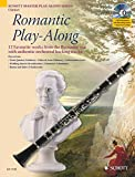 Romantic Play-Along for Clarinet: Twelve Favorite Works from the Romantic Era with a CD of Performances & Backing Tracks (Schott Master Play-Along Series)