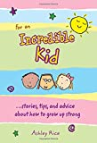 For an Incredible Kid, Ashley Rice, 1598422561