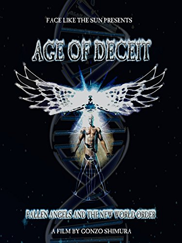 age-of-deceit-fallen-angels-and-the-new-world-order
