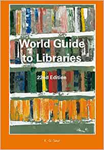 Amazon. Com: world guide to libraries (world guide to libraries.