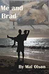 Me and Brad (A short story) Kindle Edition