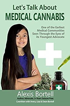 Let's Talk About Medical Cannabis: One of the Earliest Medical Communities Seen Through the Eyes of it's Youngest Advocate