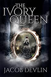 The Ivory Queen: (Order of the Bell 1.5)