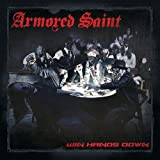 Win Hands Down by Armored Saint (2015-06-09?