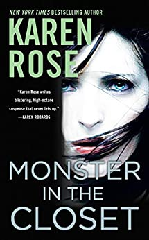 Monster in the Closet (The Baltimore Series) by [Rose, Karen]
