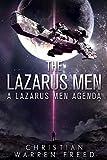 The Lazarus Men: A Lazarus Men Agenda (The Lazarus Men Agenda Book 1)