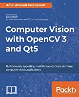 Computer Vision with OpenCV 3 and Qt5 Front Cover