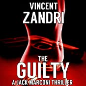 The Guilty: P.I. Jack Marconi, Book 3 | Vincent Zandri