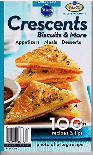 Pillsbury Crescents Biscuits & More (100 plus recipes & tips)
