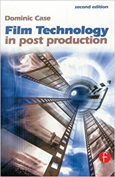 Book Film Technology in Post Production (Media Manuals) by Case Dominic (2001-08-08)