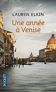 Une année à Venise, Elkin, Lauren