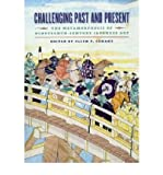 img - for Challenging Past and Present: The Metamorphosis of Nineteenth-century Japanese Art (Hardback) - Common book / textbook / text book