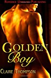Golden Boy, Claire Thompson, 1481167715